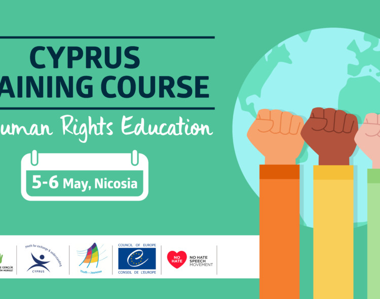 """A Peace of Us"" National Training Course on Human Rights Education, 26-27/5/2018, Nicosia, Cyprus"