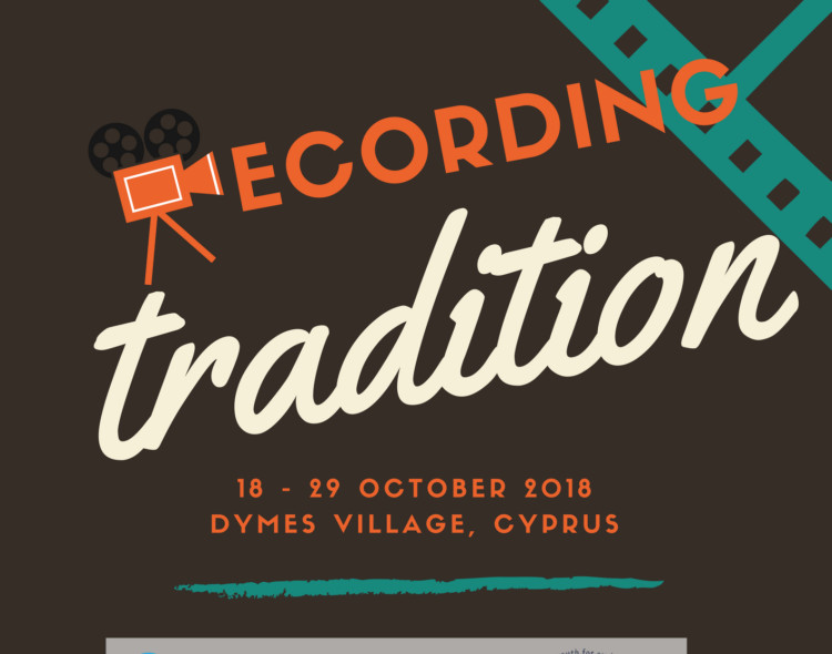 Recording Tradition | Youth Exchange in Dymes Village, Cyprus
