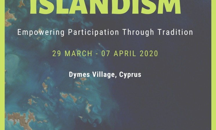 ISLANDISM: Empowering Participation Through Tradition YE in Dymes, Cyprus 29/03 - 07/04/2020